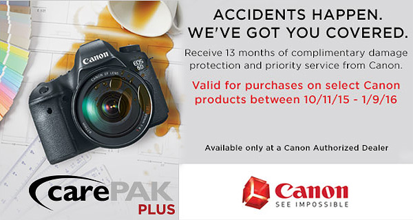 Receive 13 months of complimentary damage protection and priority service from OneCall, Canon Care Pak Plus Authorized dealer